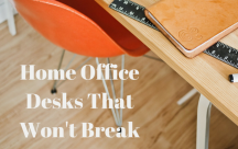 Home Office Desks that fit your budget